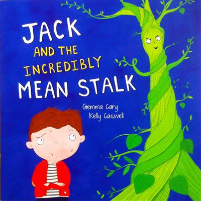 Jack And The Incredibly  Mean Stalk - (PB)